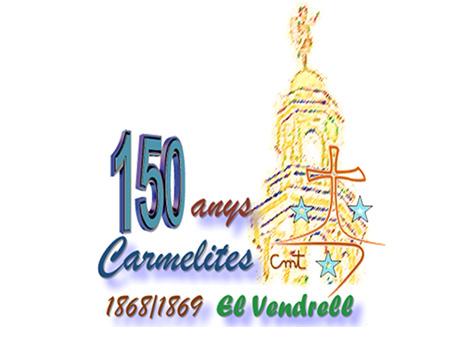 Conmemoración de los 150 años de nuestra presencia en El Vendrell