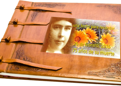 Álbum celebración 75 Aniversariode la muerte de H. Teresa Mira