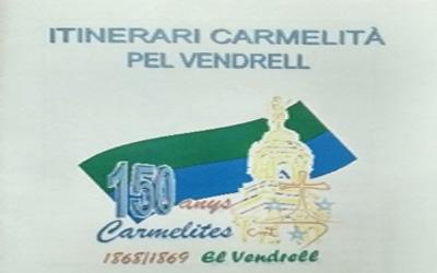 QUINTO ITINERARIO CARMELITANO EN EL VENDRELL