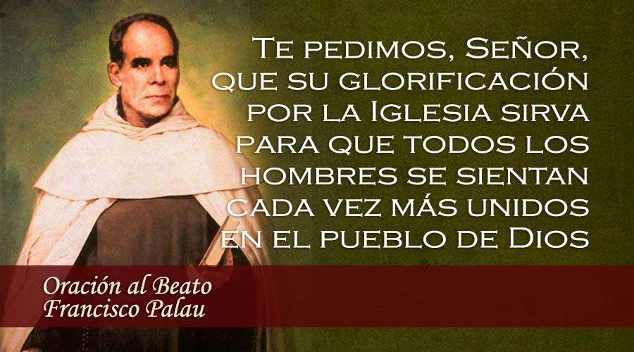 24 de abril: 31º Aniversario de la beatificación de Francisco Palau y Quer, Fundador del Carmelo Palautiano